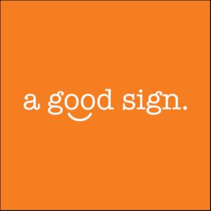 A Good Sign